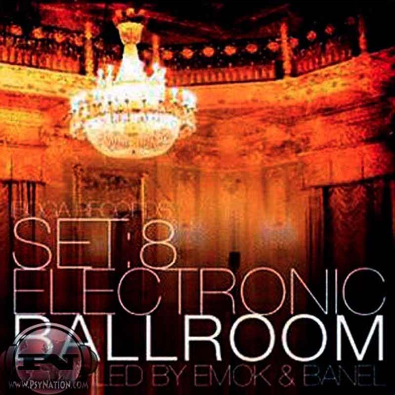 V.A. - Set 08: Electronic Ballroom (Compiled by Emok & Banel)