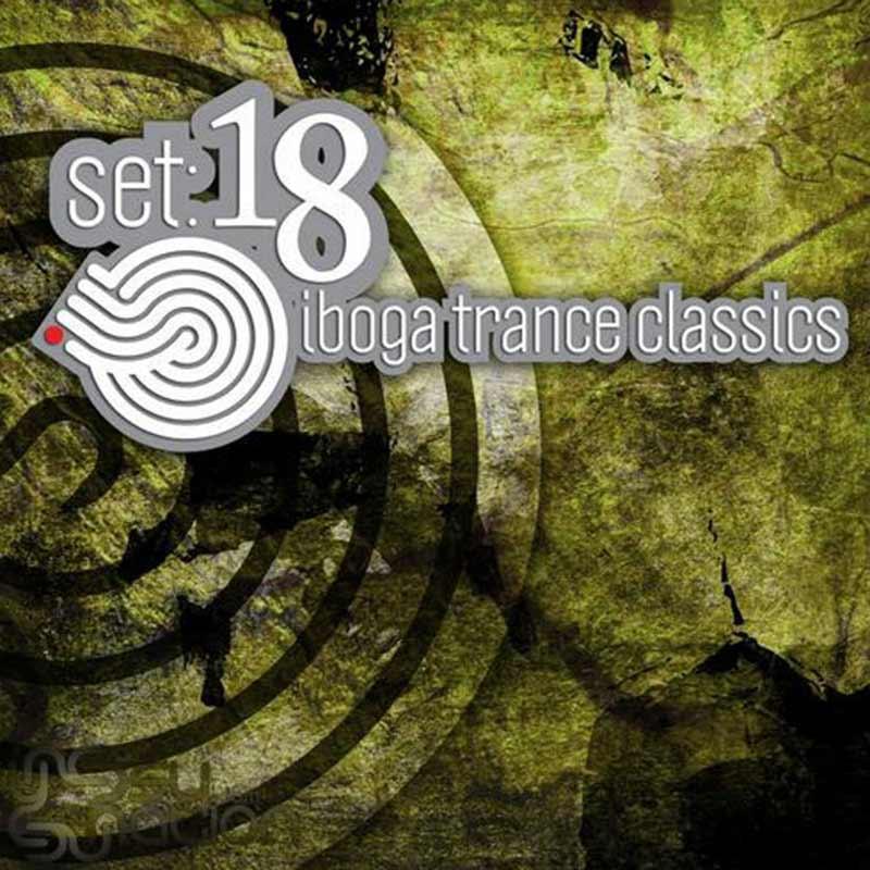 V.A. - Set 18: Iboga Trance Classics