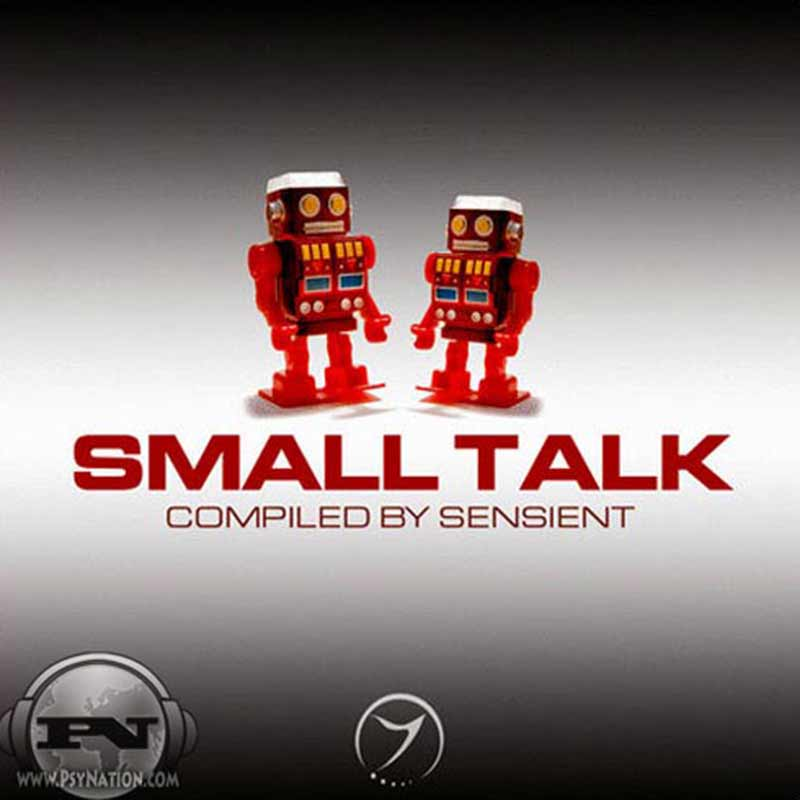 V.A. - Small Talk (Compiled by Sensient)
