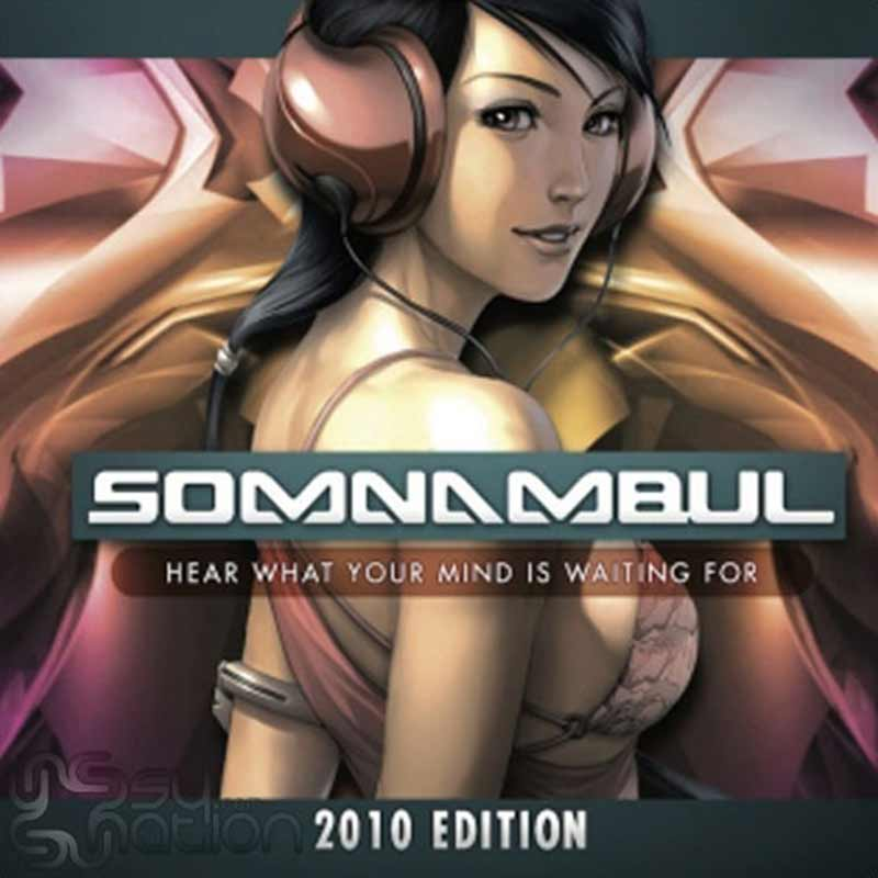 V.A. - Somnambul 2010: Hear What Your Mind is Waiting For