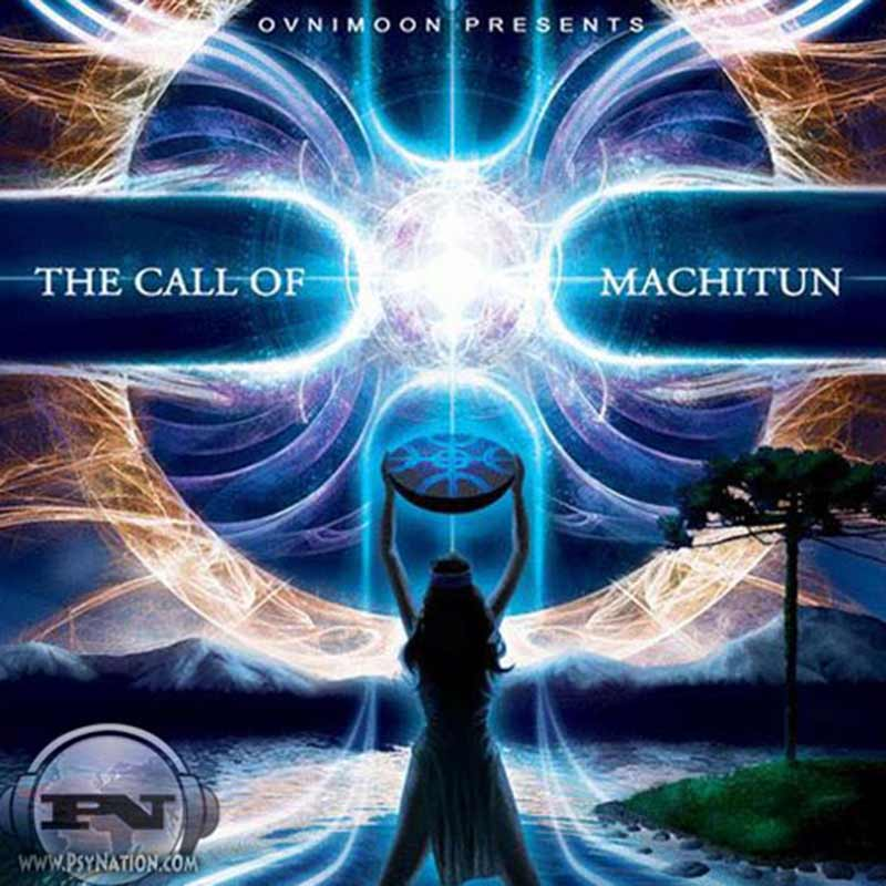 V.A. - The Call Of Machitun (Compiled by Ovnimoon)