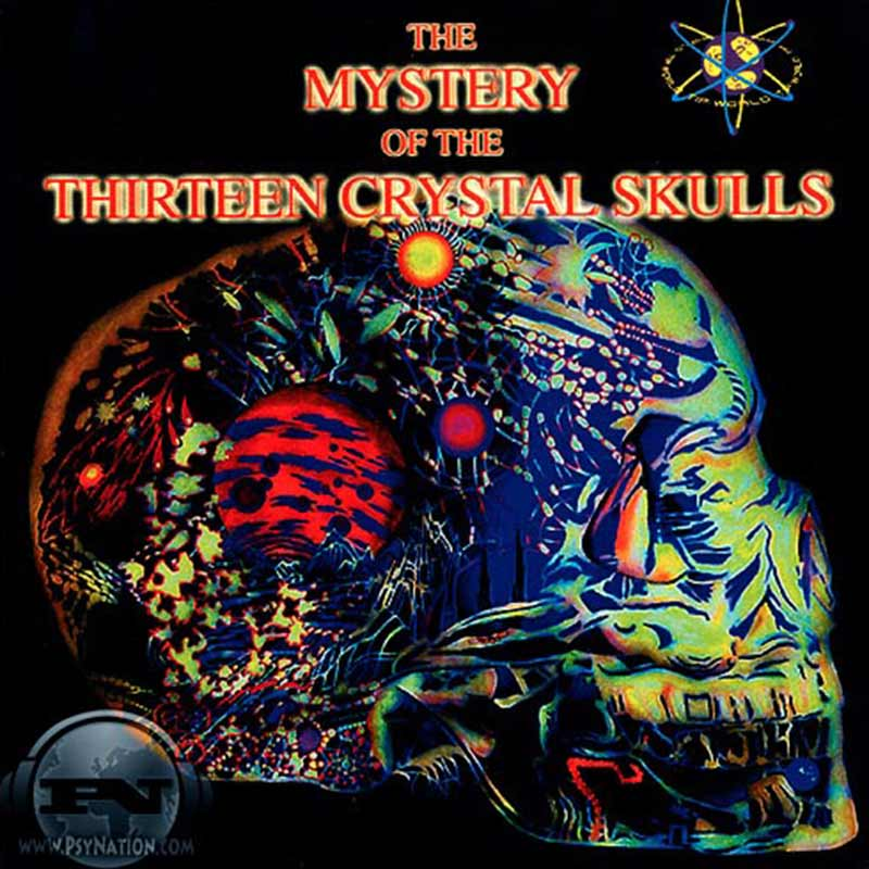V.A. - The Mystery Of The Thirteen Crystal Skulls