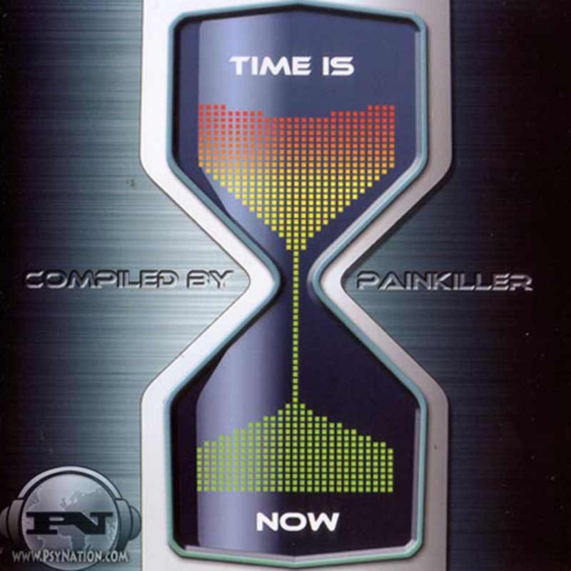 V.A. - Time Is Now (Compiled by Painkiller)