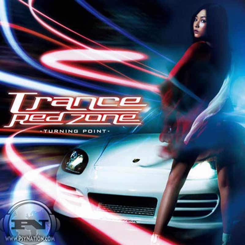 V.A. - Trance Red Zone: Turning Point (Mixed by Chakra & DJ Keisuke)