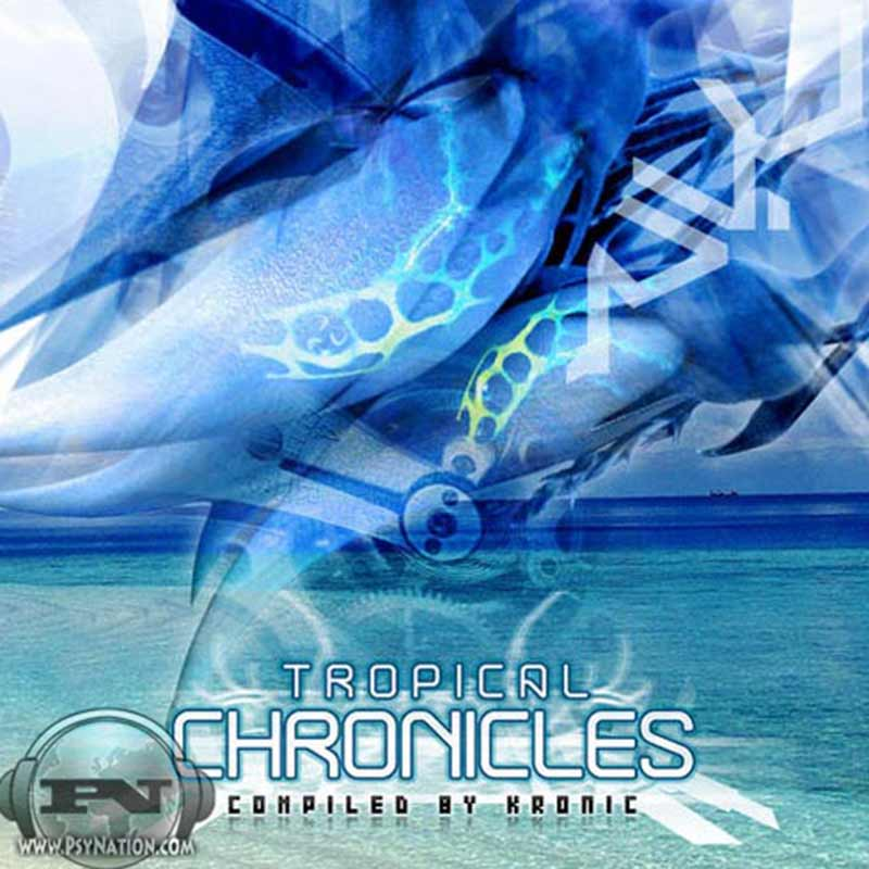 V.A. - Tropical Chronicles (Compiled by Kronic)