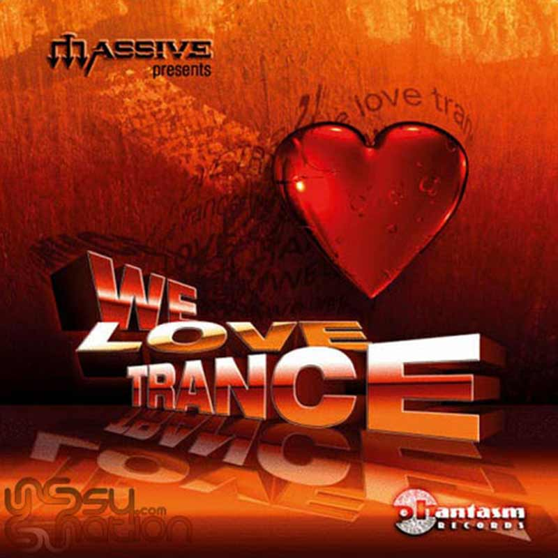 V.A. - We Love Trance (Compiled by Massive)