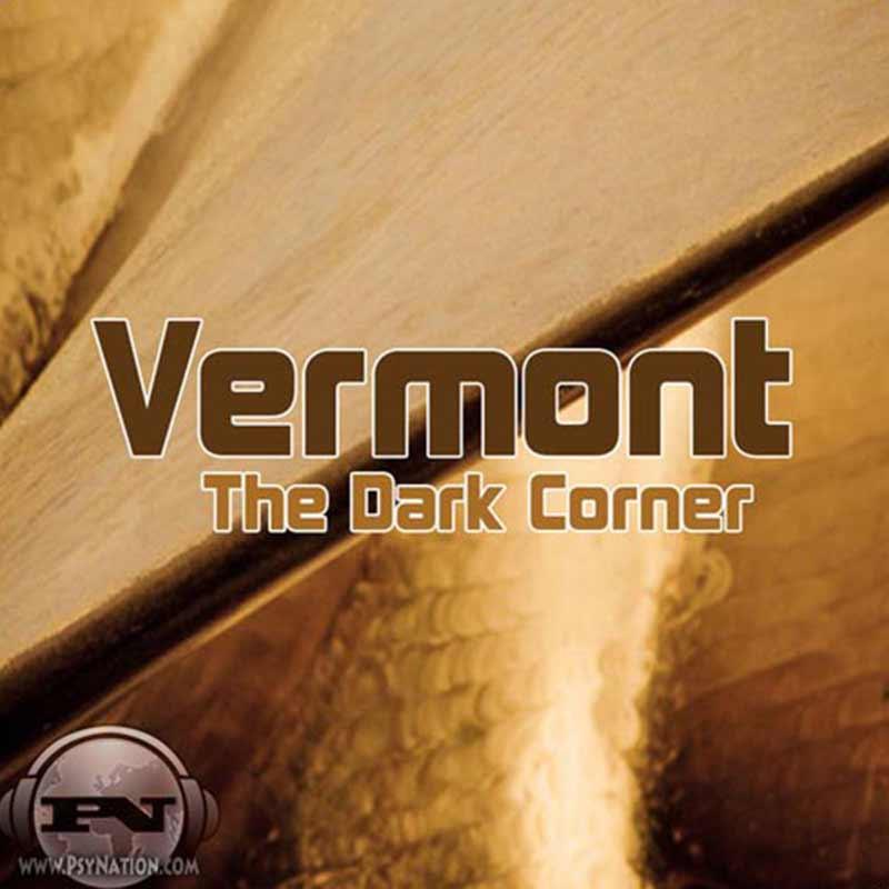 Vermont - The Dark Corner