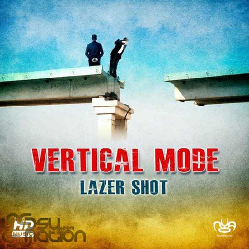 Vertical Mode - Lazer Shot
