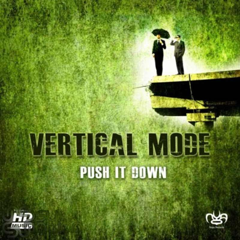 Vertical Mode - Push It Down