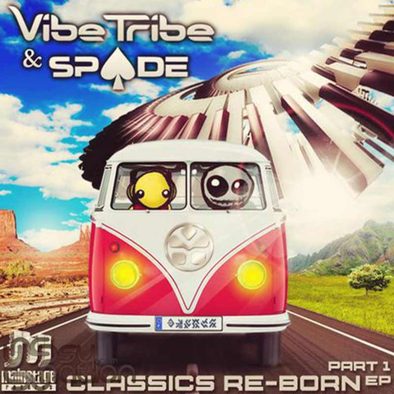 Vibe Tribe & Spade - Classics Re-Born EP (Part 1)