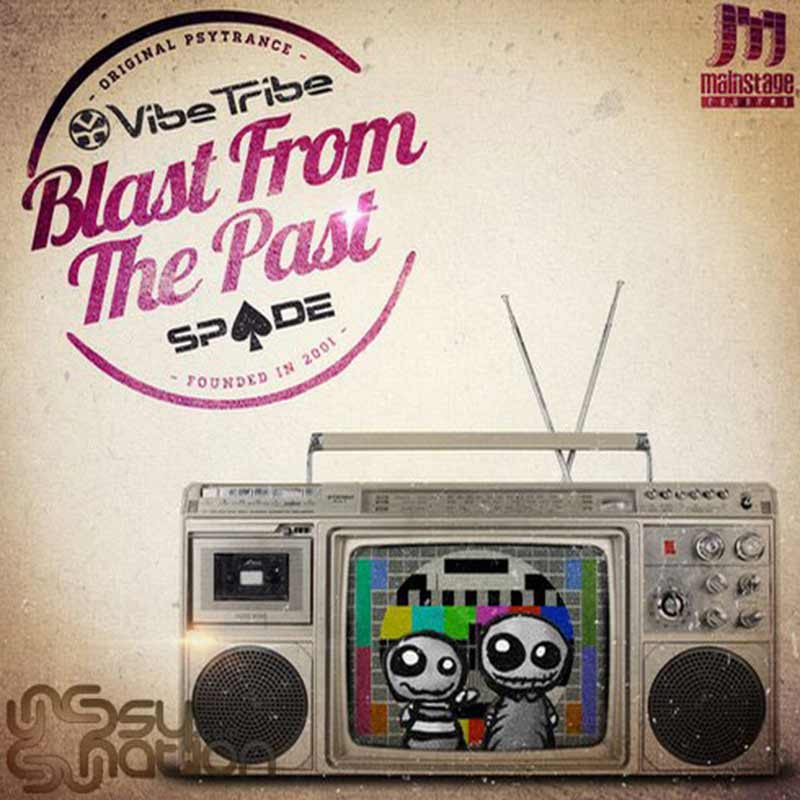 Vibe Tribe & Spade - Blast From The Past