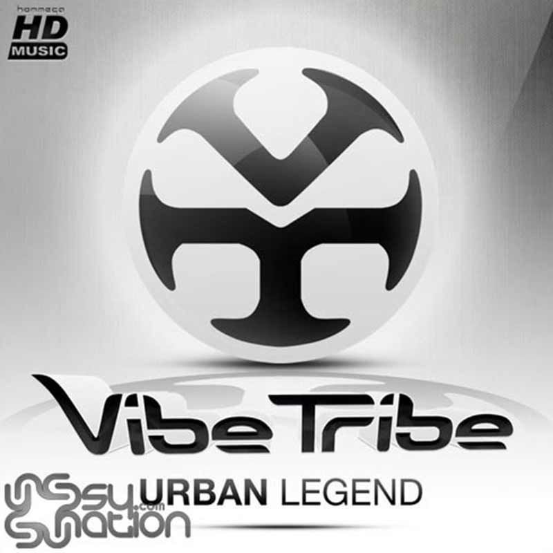 Vibe Tribe - Urban Legend