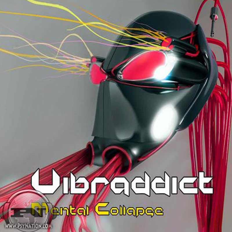 Vibraddict - Mental Collapse