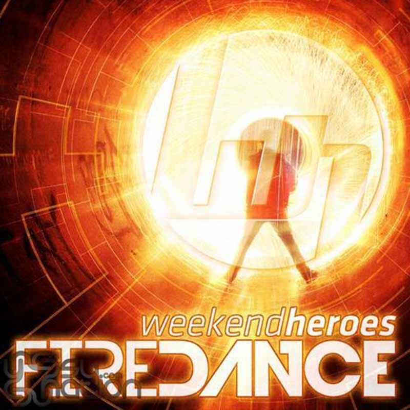 Weekend Heroes - Firedance