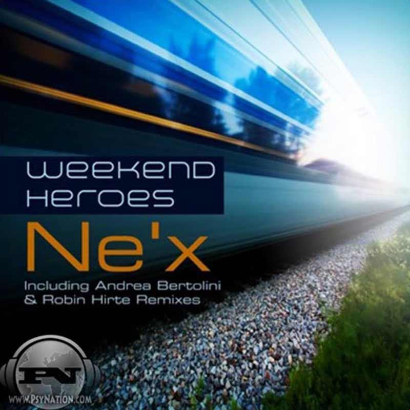 Weekend Heroes - Ne'x