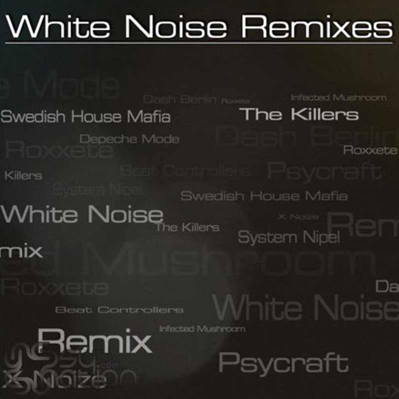 White Noise - The Remixes