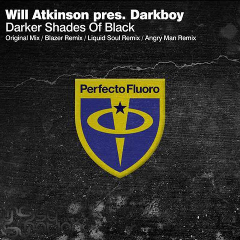 Will Atkinson Pres. Darkboy - Darker Shades Of Black