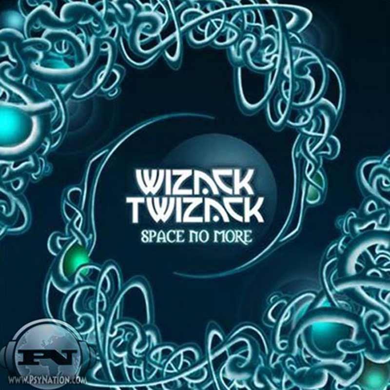 Wizack Twizack - Space No More