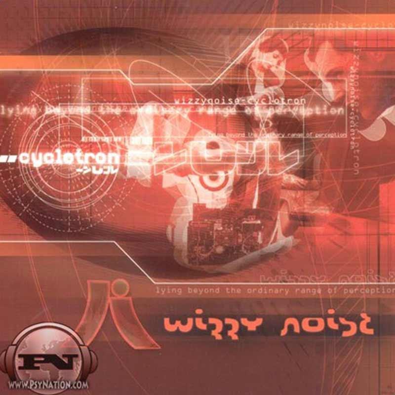 Wizzy Noise - Cyclotron