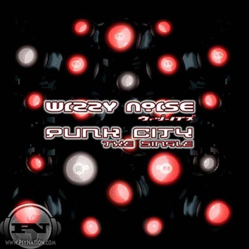 Wizzy Noise - Punk City