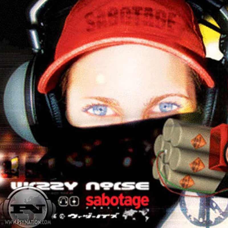 Wizzy Noise - Sabotage (Part 1)