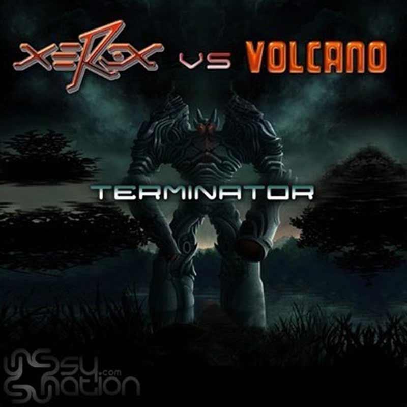 Xerox Vs. Volcano - Terminator