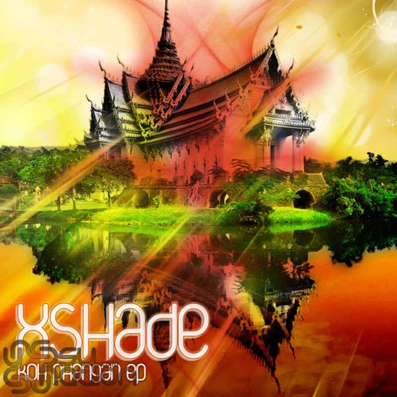 Xshade - Koh Phangan EP