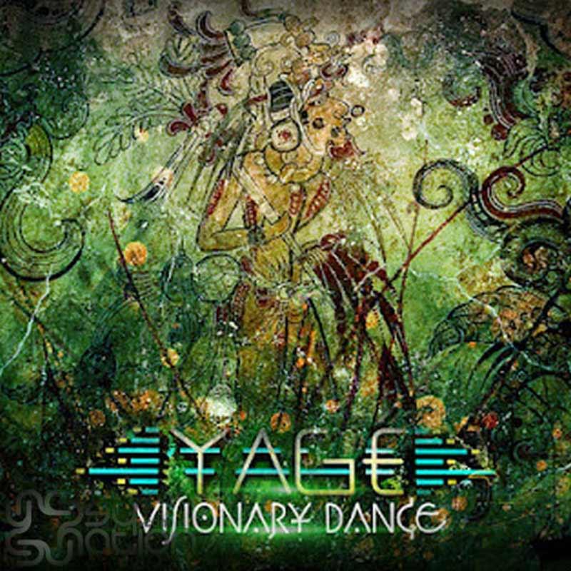 Yagé - Visionary Dance