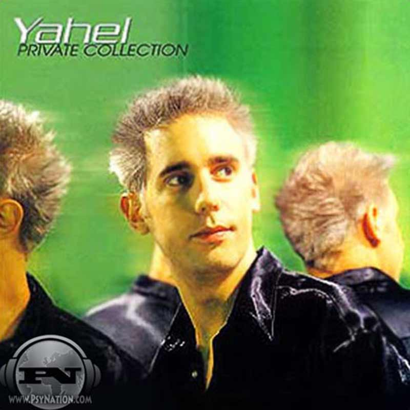 Yahel - Private Collection
