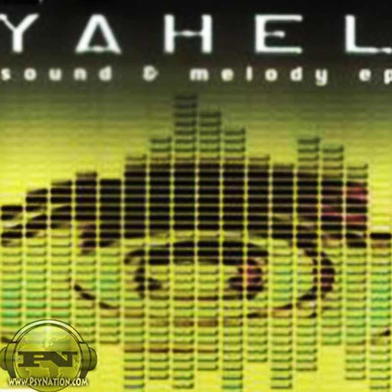 Yahel - Sound & Melody EP
