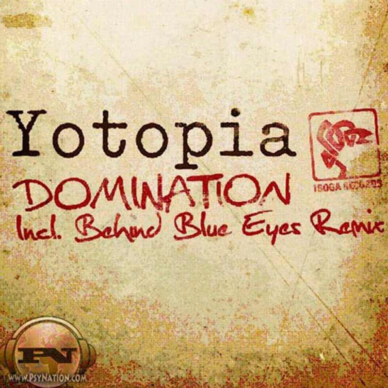 Yotopia - Domination EP