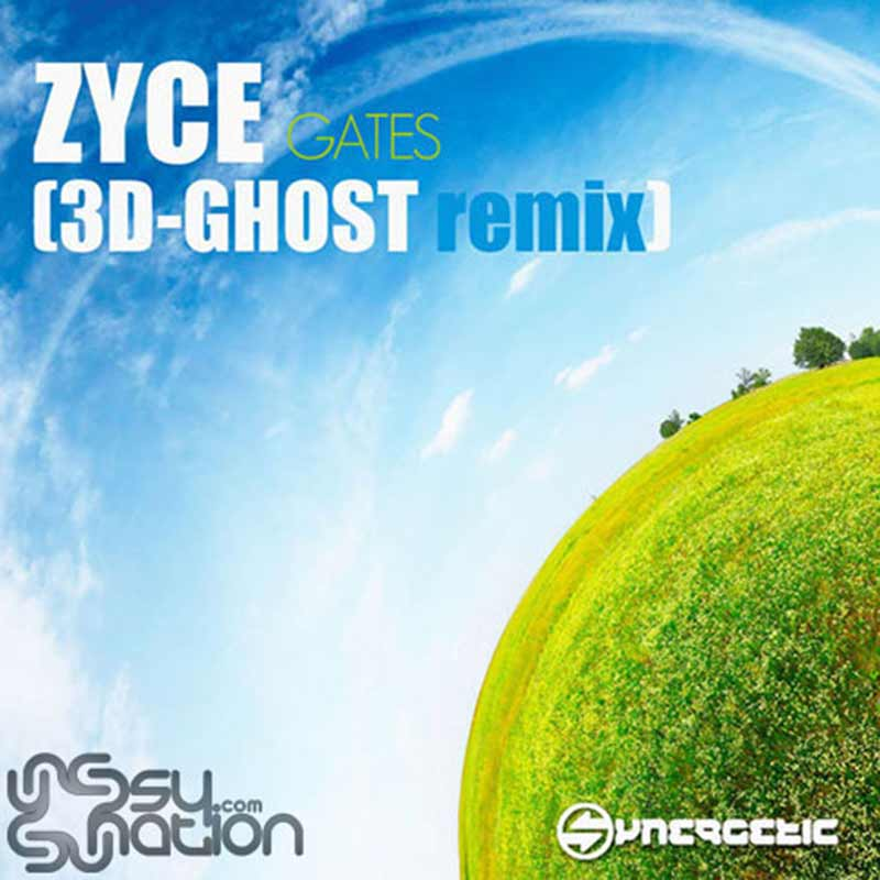 Zyce - Gates (3D Ghost Remix)